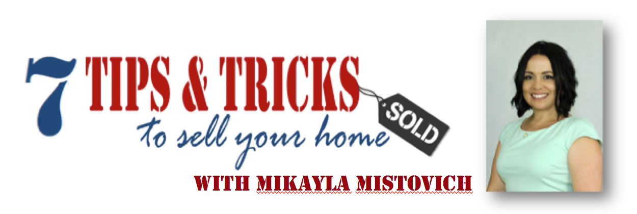 Mikayla Mistovich Blog - 7 DIY Tips to Prepare Your Home for Sale