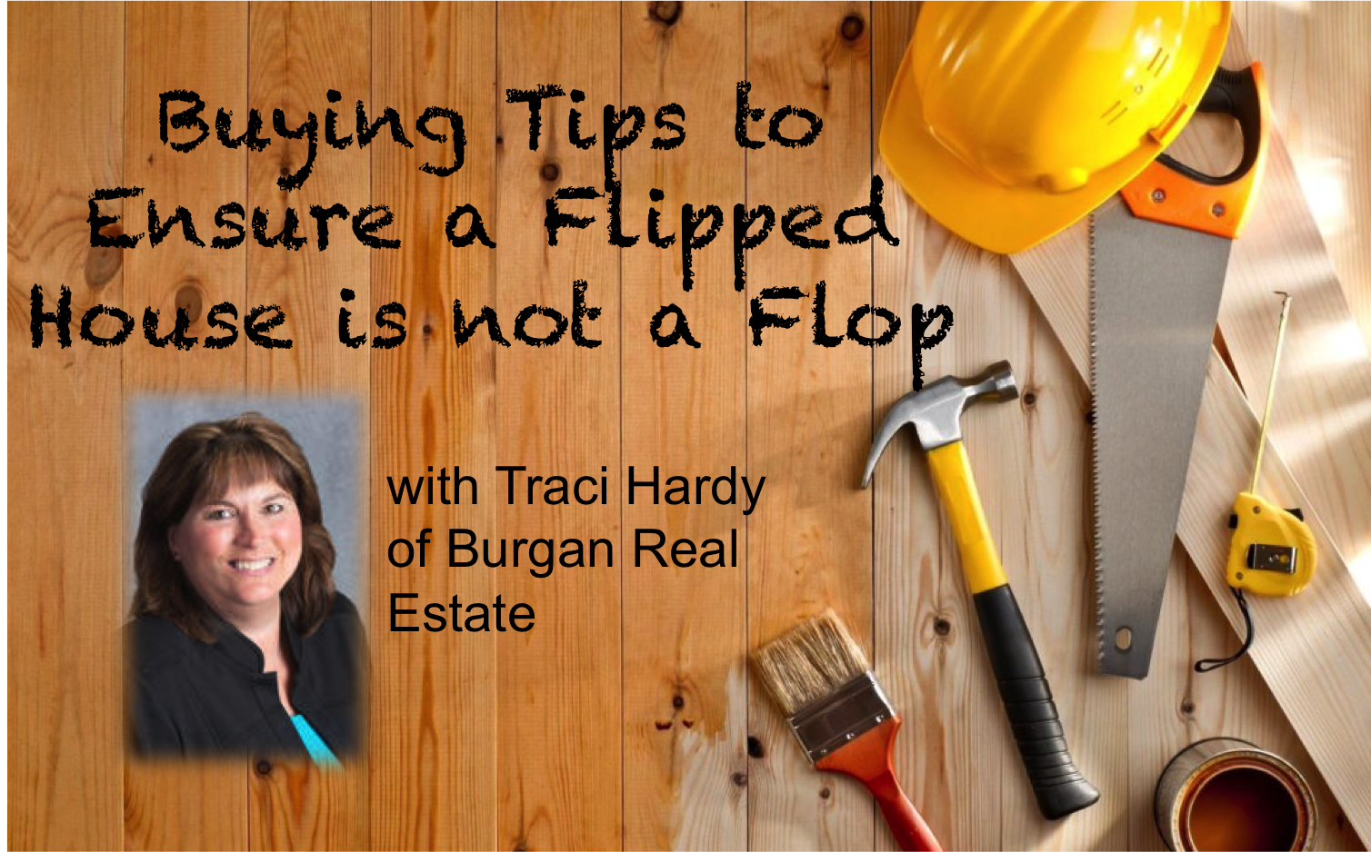 Traci Hardy Blog - Don't Fall for a Flipped House